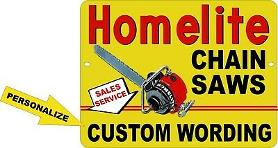 "CUSTOM WORDING Reproduction Homelite Chain Saw 9"" x 12"" Metal Tin Aluminum Sign"