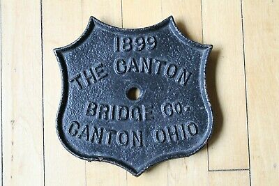 1899 The Canton Bridge Co. Bridge Plaque / Plate