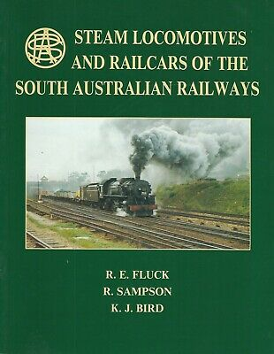 STEAM LOCOS & RAILCARS OF THE STH AUSTRALIAN RAILWAYS: 176 pages