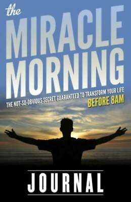 The Miracle Morning Journal by Elrod, Hal