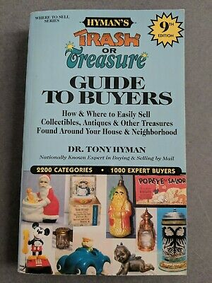 Hyman's Trash or Treasure: Guide To Buyers (2000 Paperback) Dr. Tony Hyman