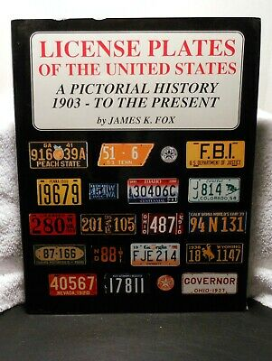 LICENSE PLATES OF THE UNITED STATES Pictorial History 1903~Present Fox US Book