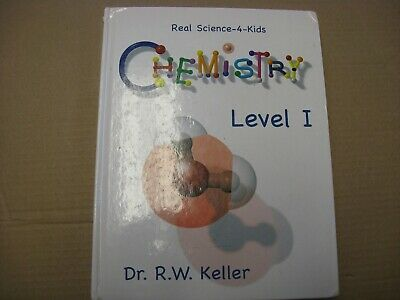 REAL SCIENCE 4 KIDS CHEMISTRY- Level 1  -STUDENT TEXTBOOK ONLY