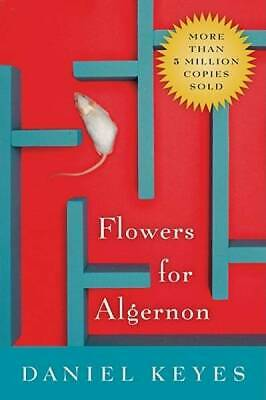 Flowers for Algernon by Keyes, Daniel