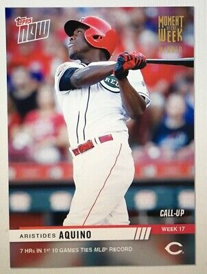 2019 Topps Now Moment of the Week GOLD ARISTIDES AQUINO CALL-UP, SP 348, REDS
