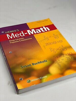 Med-Math: Dosage Calculation, Preparation, and Administration by Susan Buchholz