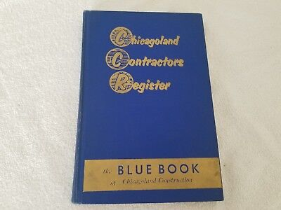The Blue Book of Chicagoland Contractors Register 1971 Construction