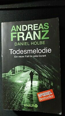 Andreas Franz / Daniel Holbe - Todesmelodie