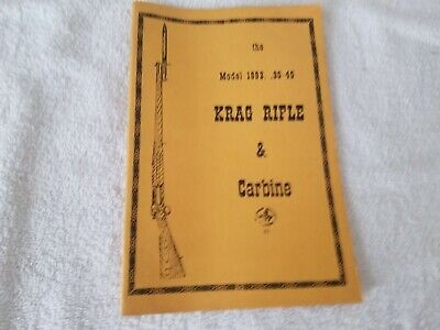 the Model 1892 .30-.40 Krag Rifle & Carbine Booklet
