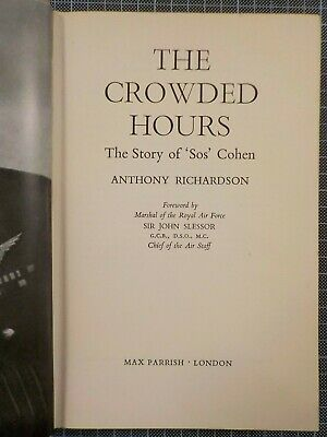 Judaica Military LIONEL COHEN SIGNED COPY THE CROWDED HOURS STORY SOS COHEN
