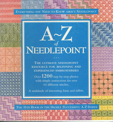 A - Z NEEDLEPOINT  by  THE MAKERS OF INSPIRATIONS MAGAZINE