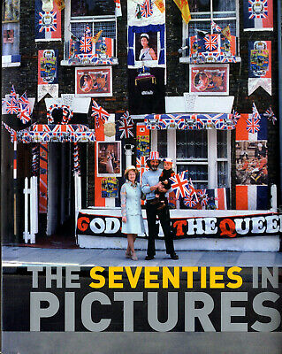 The SEVENTIES in Picture - 21x16cm - 250p. English