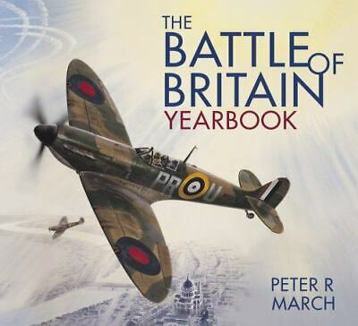 Battle of Britain Yearbook, Paperback by March, Peter R., Brand New,