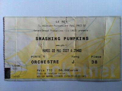 SMASHING PUMPKINS Orginal TICKET 22.05.2007 Paris, First Concert after Reunion!!