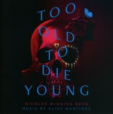Too Old To Die Young - Ost/Martinez,Cliff  2 Cd New