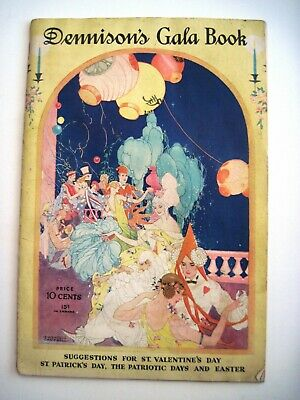 """""""Dennison's Gala Book"""" w/ Art Deco Illustrations by """"S. Wendell Campbell""""  *"""