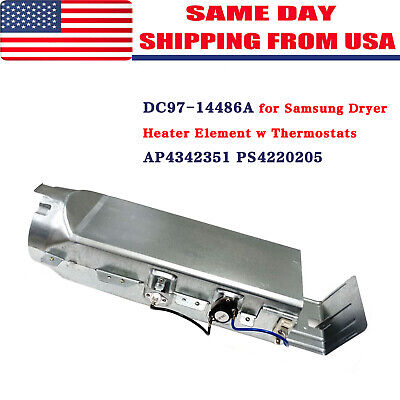 DC97-14486A for Samsung Dryer Heater Element w Thermostats AP4342351 PS4220205