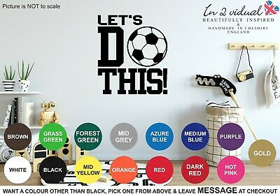 Let's Do This! Wall Art Sticker Quote Decal Footy Football Soccer Sport Ball Boy