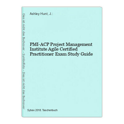 PMI-ACP Project Management Institute Agile Certified Practitioner Exam Study Gui