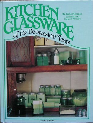 Collecting Glassware – Kitchen Glassware of the Depression Years 3rd ed. – HB