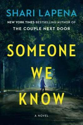 Someone We Know: A Novel by Lapena, Shari
