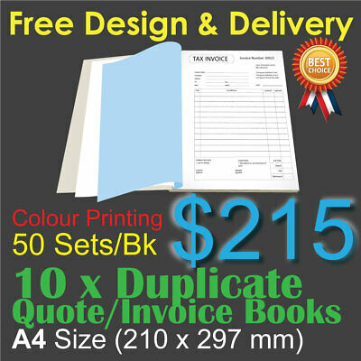 10 x A4 Customised Printed Duplicate QUOTE / Tax INVOICE Books Colour Printing