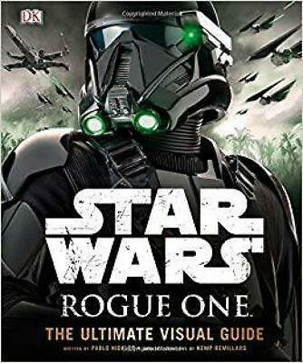 Star Wars: Rogue One: The Ultimate Visual Guide by Pablo Hidalgo [Hardcover]