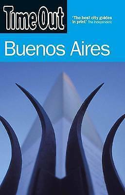 Time Out Buenos Aires - 2nd Edition, Time Out Guides Ltd, Very Good Book