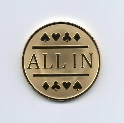 1x Gold Clad All In Poker Chip / Card Protector Bounty Tournament Chip Coin
