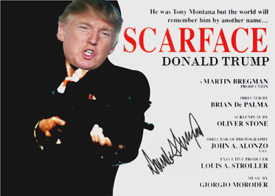 Donald Trump Aka Scarface Signed Poster Style Trading Card Crazy Collectable