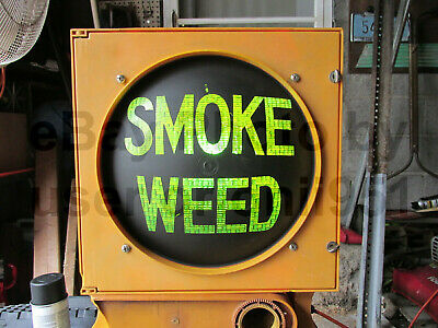 """""""SMOKE WEED"""" Eagle Durasig Wired Poly Stop Light Traffic Signal Painted Lens"""