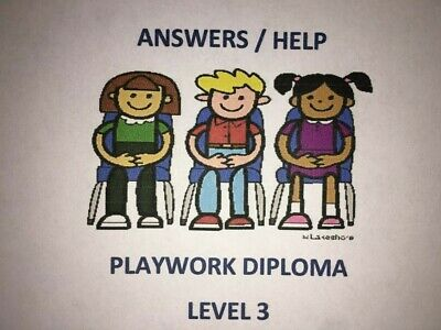 PLAYWORK Answers Level 3 Diploma - NVQ QRF CACHE answers WHOLE COURSE FAST