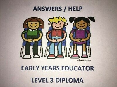 EARLY YEARS EDUCATOR (E.Y.E) Answers Level 3 Diploma - CACHE WHOLE COURSE FAST