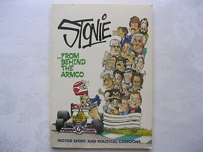 ...FROM BEHIND THE ARMCO Motorsport And Political Cartoons STONIE John Stoneham