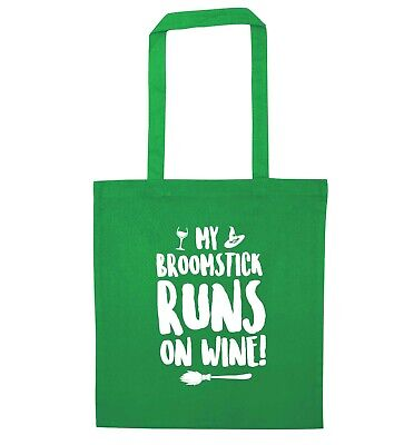 My broomstick runs on wine, tote bag Halloween trick or treat witch spell 5450