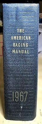 Vintage 1967 The American Racing Manual Thoroughbred Horse Turf Reference Book