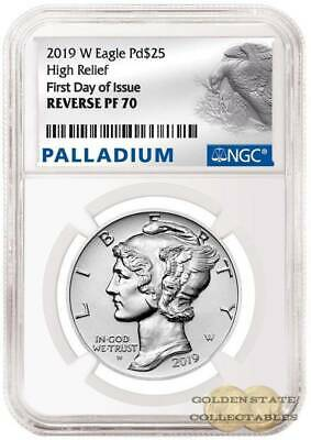 2019 W $25 Palladium Rev. Proof NGC Reverse PF 70 First Day Of Issue