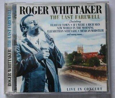 Roger Whittaker The last farewell 17 track live in concert CD