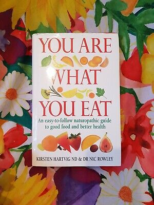 You Are What You Eat. Kristen Hartvig