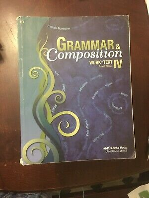 Abeka Grammar and Composition IV Student Work Text Fourth Edition