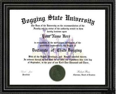 Chute Dogging Lover's Doctorate Degree / Diploma Custom Made & Designed for You