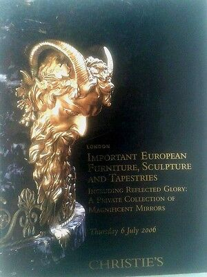 Christies Catalogue, Important European Furniture, Sculpture & Tapestries, 2006