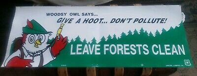 Vintage '01 Woodsy Owl Give A Hoot Sign U.S. Forest Service Smokey Bear 16x44