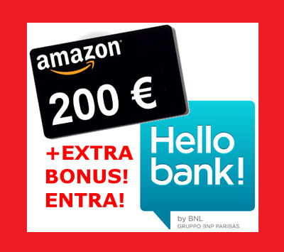 Regalo Hello Bank: Buono Sconto AMAZON 200€ + EXTRA bonus €€€ se ti presento io!