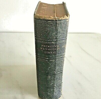 The Primitive Methodist Hymnal 1882 -1012 pages