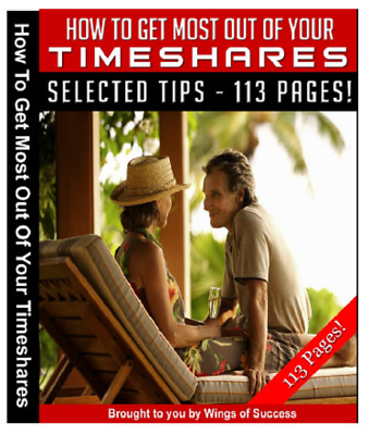 How To Get Most Out Of Your Timeshares - Pdf Ebook Resell Rights - Free Shipping