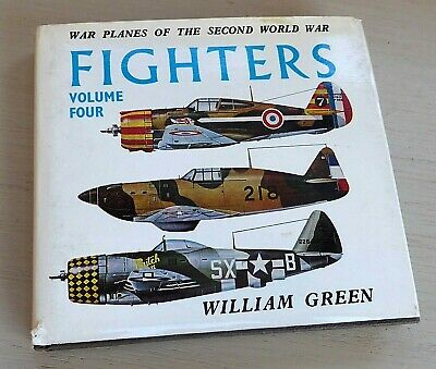 War Planes Of The Second World War FIGHTERS Vol 4 W. Green (1969) Pub. Macdonald