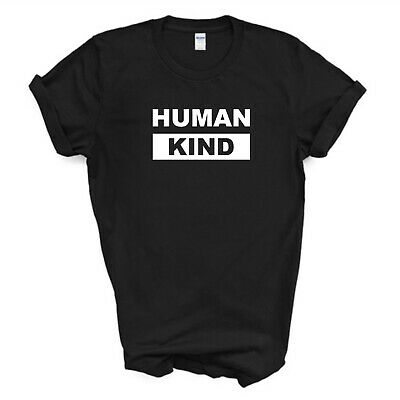 Human Kind T-Shirt/Inspirational/Statement/Black/White T-Shirt/Kids Ladies Mens