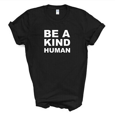 Kind Human T-Shirt/Inspirational/Statement/Black/White T-Shirt/Kids Ladies Mens
