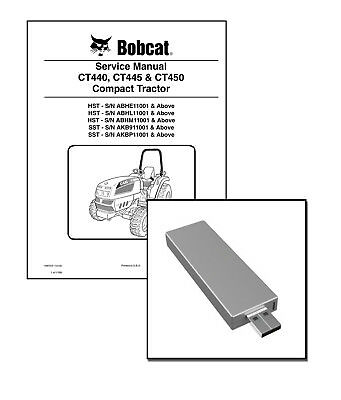 Bobcat CT440 CT445 CT450 Compact Tractor Workshop Service Manual  USB Stick + DL